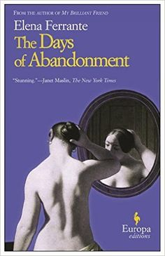 The Days of Abandonment: Elena Ferrante, Ann Goldstein: 8601200914740: Amazon.com: Books