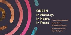 Discover how memorizing the Quran solidifies a daily relationship with the word of Allah SWT to inspire a happier and more purposeful life.  Download free e-book at https://gumroad.com/l/quranacademy