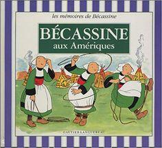 Bande Dessinée  - Bécassine aux Amériques - Emile-Joseph Porphyre Pinchon, Caumery - Livres