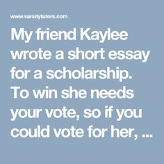 an essay on corruption in for students kids youth and my friend kaylee wrote a short essay for a scholarship to win she needs your