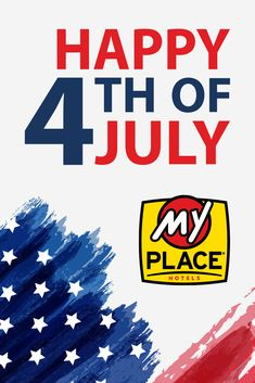 Have a great Fourth of July, from all of us here at My Place Hotels of America! Happy 4 Of July, Fourth Of July, Affordable Hotels, America, Places, How To Make, Lugares