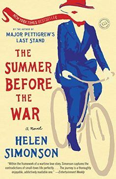 The Summer Before the War by Helen Simonson - BookBub