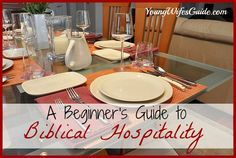 A Beginner's Guide to Biblical Hospitality