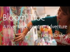 Bloom True E-Course with Flora Bowley - YouTube