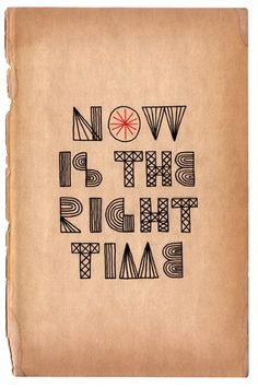 Now is the right time // Scott Albrecht
