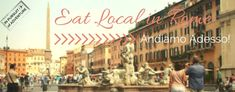 Eat Local in Rome   Our Guide to Eating and Drinking Locally in the Eternal City