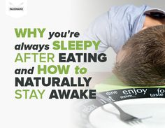 Why You're Always Sleepy After Eating and How to Naturally Stay Awake