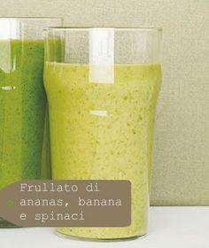Frullato di ananas, banana e spinaci. Ricco di antiossidanti, depurativo e antianemico.