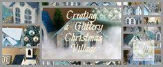 Creating a Glittery Christmas Village