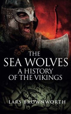 The Sea Wolves: A History of the Vikings by Lars Brownworth https://smile.amazon.com/dp/1909979120/ref=cm_sw_r_pi_dp_x_hVprybNPQM8B0