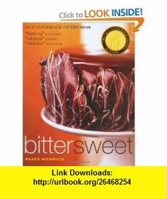 Bittersweet Recipes and Tales from a Life in Chocolate (0791243651608) Alice Medrich, Deborah Jones , ISBN-10: 1579651607  , ISBN-13: 978-1579651602 ,  , tutorials , pdf , ebook , torrent , downloads , rapidshare , filesonic , hotfile , megaupload , fileserve