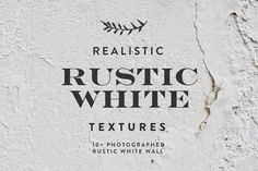 Rustic White Texture / Background by re.source on Creative Market