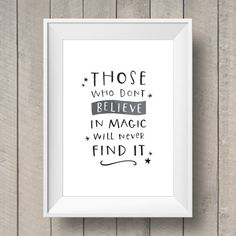 Those Who Don't Believe in Magic Will Never Find It - Hand Lettered Printable - Walt Disney Quote - Nursery Decor - Kids Bedroom Art