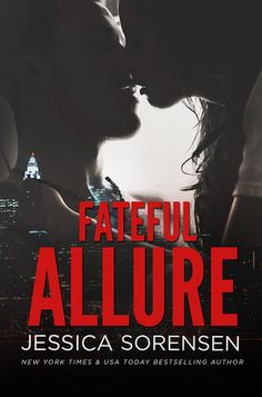 Fateful Allure | Jessica Sorensen | 2014 | https://www.goodreads.com/book/show/18369753-fateful-allure | #newadult #romance