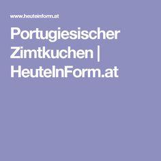 Portugiesischer Zimtkuchen | HeuteInForm.at