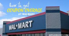 Shop for Free With Coupon Overage at Walmart via MrsJanuary.com #extremecouponing #coupons #savemoney
