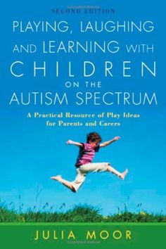Playing, Laughing and Learning with Children on the Autism Spectrum: A Practical Resource of Play Ideas for Parents and Carers by Julia Moor, http://www.amazon.com/dp/1843106086/ref=cm_sw_r_pi_dp_Y9kaqb013WXX5