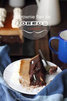 Kanela y Limón: Brownie-flan de oreos y chocolate
