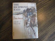 The Richmond Raid By John Brick