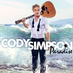 Cody Simpson... There is not one song of his that I don't like!!