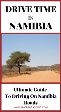 Namibia Road Trip – Drive Time On Namibia Roads is the best way to enjoy a holiday in Namibia. Check out the ultimate guide at http://www.globalgadding.com/namibia-road-trip/