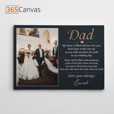 "The hardest walk for a father is the one he takes right before giving his daughter's hand into another man's hand. Our ""My Walk With Dad"" poem custom canvas is for all the loving fathers who are about to walk their daughters down the aisle. #wedding #gifts #giftideas #dad #fatherofbride #photo #canvas #365canvas Father Of The Bride, Gifts For Father, You Are The Father, Dad Poems, Personalized Gifts For Dad, Custom Canvas Prints, Another Man, Dad Birthday, Custom Photo"