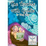 The Trouble With Goldie: Letters to Jelly Belle (Paperback)By Meg Elias