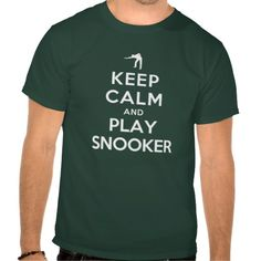 Keep Calm and Play Snooker Tshirt