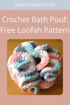 Are you looking for these awesome Crochet Bath Pouf: Free Loofah Pattern These crochet bath poufs are so cute and fun to make! These crochet bath pouf patterns are just so awesome you are going to love this! #CrochetBathPouf:FreeLoofahPattern #crochetbathpouf #crochet #bathpouf #patterns Crochet Pouf, Crochet Crafts, Free Crochet, Types Of Yarn, Cottage Design, Poufs, Bath Design, Free Pattern, Crafts For Kids