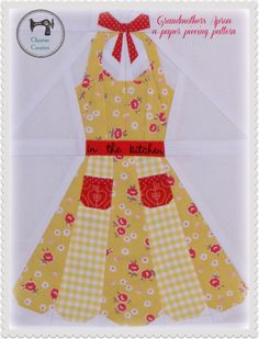 "New paper piecing pattern ~ ""In the Kitchen"" Grandmother's Apron by Charise Creates"