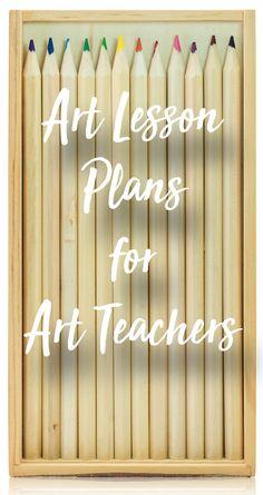 Art Lesson Plans for Busy Art Teachers - The Arty Teacher