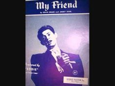 Eddie Fisher - My Friend (1954)