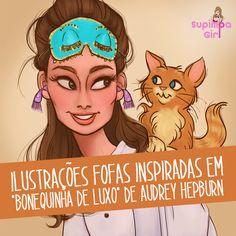 """Ilustrações fofas inspiradas no filme """"Bonequinha de Luxo"""" de Audrey Hepburn. Bora ler!"""