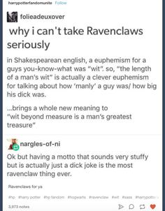 As a Ravenclaw I can 100% confirm this is something we'd do