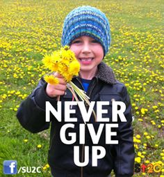 What's the key to fighting childhood cancers? Never, ever giving up.