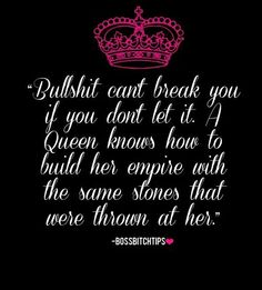 Cuz Ima Queen Bitch Like that!!