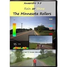 (The Minnesota Rollers, Rain or Shine! Anaerobic 3.5 Virtual Indoor Cycling Training / Spinning Fitness and Weight Loss Videos) ... [Click for more info] the-work-out-zone