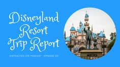 Disneyland Trip Report from May 2017.