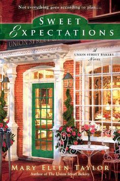 Sweet Expectations (A Union Street Bakery Novel) von Mary Ellen Taylor http://www.amazon.de/dp/0425259706/ref=cm_sw_r_pi_dp_.1Jrvb1EK81X2