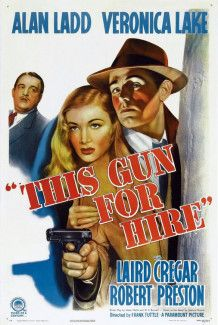 Best Film Posters : – Picture : – Description THIS GUN FOR HIRE – Veronica Lake – Robert Preston – Laird Cregar – Alan Ladd – Tully Marshall – Marc Lawrence – Victor Kilian – Karin Booth (uncredited) – Yvonne De Carlo (uncredited) – Joan. 1940s Movies, Old Movies, Vintage Movies, Great Movies, Classic Movie Posters, Classic Movies, Love Movie, I Movie, Movie Theater