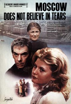 Moscow Does Not Believe in Tears (1980) LOVE LOVE T LOVE THIS MOVIE