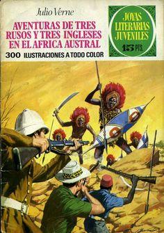Joyas Literarias. Núm. 28.  Aventuras de 3 rusos y 3 ingleses en el África Austral. (Julio Verne). 1971. Ed. Bruguera. Portada: Antonio Bernal.