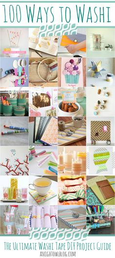 100 Ways to Washi - The Ultimate Washi Tape DIY Project Guide!