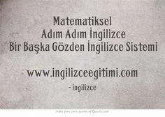 Matematiksel Adım Adım İngilizce Bir Başka Gözden İngilizce Sistemi   www.ingilizceegitimi.com