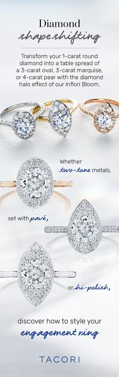 Take your diamond to new levels with the Inflori Bloom. Turn your 1 carat round diamond into a 3 carat oval or marquise, or a 4 carat pear with the bloom's transformational effects. This shape shifting new bloom comes in 2 settings and a choice of two-tone metal effects too. #Inflori #Tacori #TacoriRing #engagementring #TacoriBloom #haloring