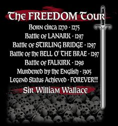 Society of William Wallace Freedom Tour- Official Society of William Wallace T-shirt Featuring the crest of the society. On the back Freedom Tour documenting the great victories and the ultiamate sacrifice for this Scottish Legend. The shirt is our Scottish Accent, Scottish Man, Scottish Actors, Scottish Castles, Scottish Culture, Battle Of Stirling Bridge, Clan Macleod, Celtic Pride, Scotland History