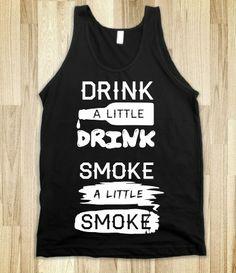 Drink a Little Drink (Tank)