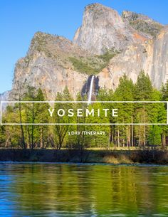 Yosemite 3 Day Itinerary || Dirt In My Shoes