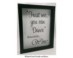 "Shadow Box Wine Cork Holder 8""x10"" - Trust me you can dance. Sincerely Wine on Etsy, $24.99 Wine Craft, Wine Cork Crafts, Wine Bottle Corks, Bottle Art, Vinyl Crafts, Vinyl Projects, Wine Cork Holder, Box Wine, Diy Shadow Box"