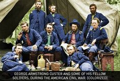 George Armstrong Custer and some of his fellow soldiers, during the American Civil War. (Colorised)